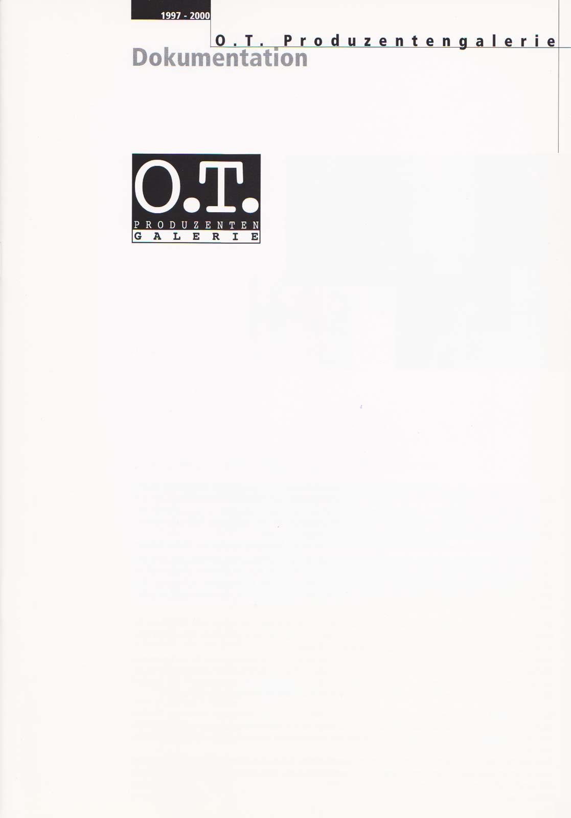 Shows der O.T. Produzentengalerie Saarbrücken.